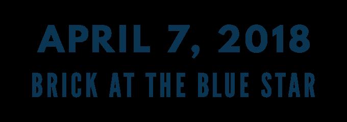 April 7, 2018 at Brick at the Blue Star